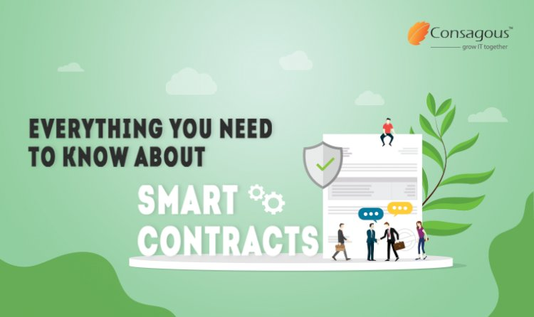 Everything You Need to Know About Smart Contracts!