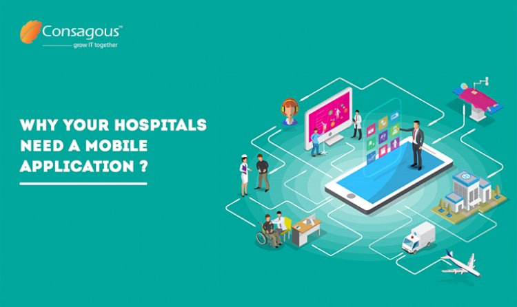 Why Hospitals Need a Mobile Application?