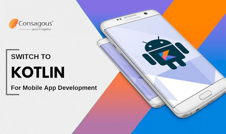 It's Time To Switch To Kotlin For Mobile App Development