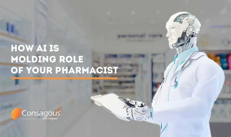 How AI Is Molding Role Of Your Pharmacist