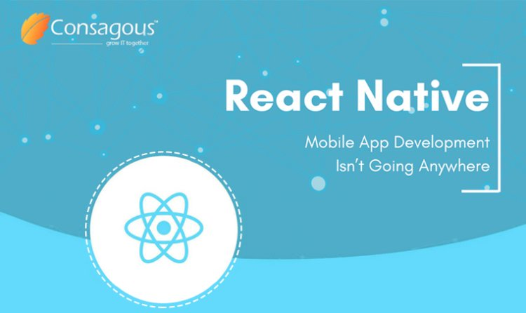 React Native Mobile App Development Isn't Going Anywhere