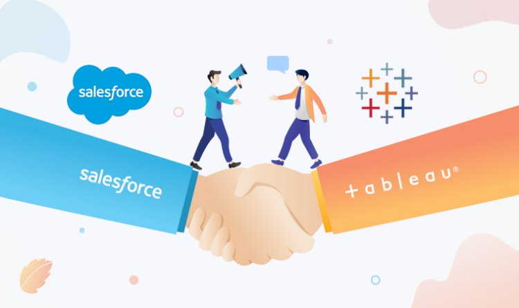 Why Salesforce Decided to Add Tableau as a Family Member?
