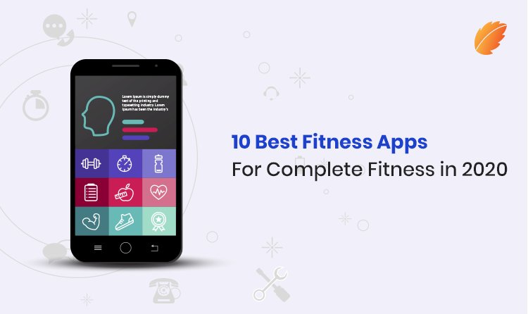 10 Best Fitness Apps for Complete Fitness in 2020