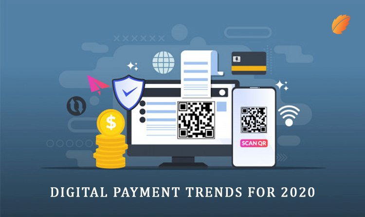 Digital Payment Trends for 2020!