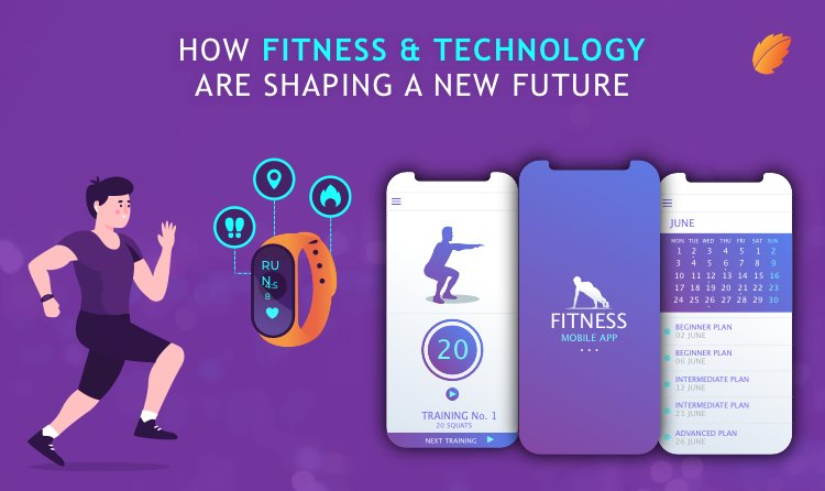 How Fitness & Technology are Shaping a New Future?
