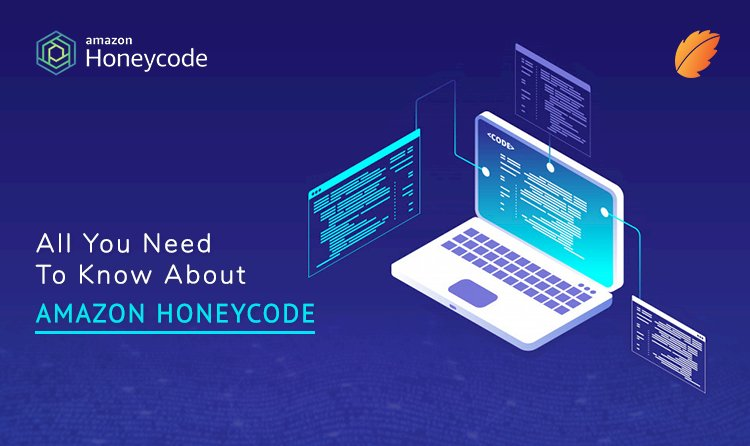 All You Need to Know About Amazon Honeycode!