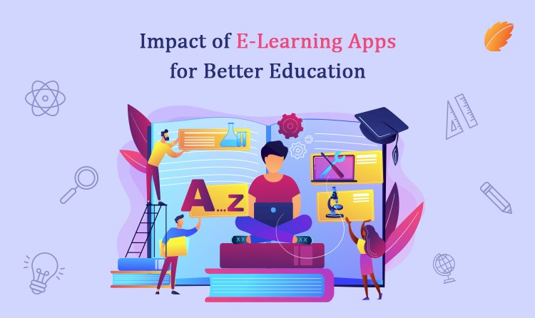 Impact of E-Learning Apps for Better Education