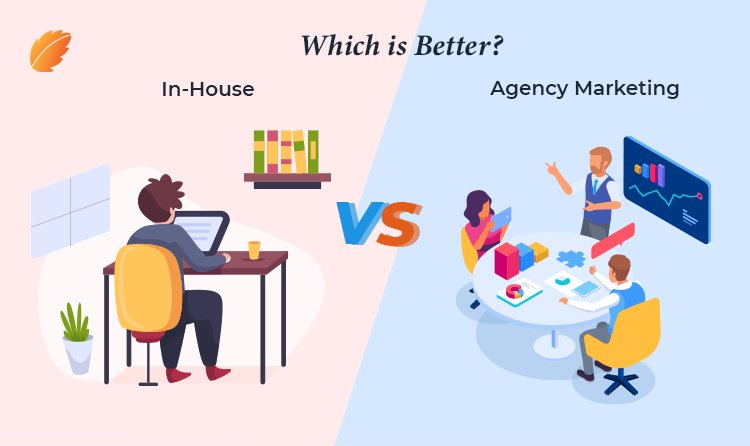 In-House or Agency Marketing- Which is Better?