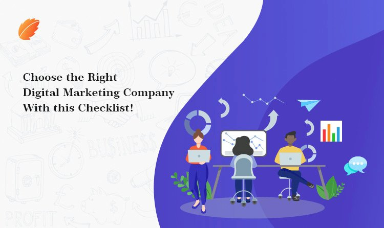 Choose the Right Digital Marketing Company with This Checklist