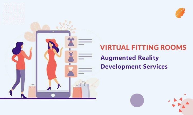 Virtual Fitting Rooms: Augmented Reality Development Services
